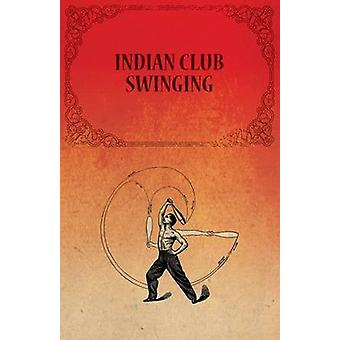 Indian Club Swinging by Anon