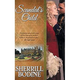 Scandals Child by Bodine & Sherrill