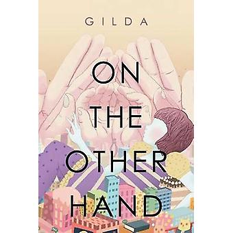 On the Other Hand by Gilda