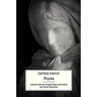 Thyrza by Gissing & George