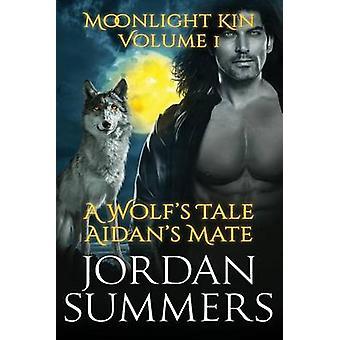 Moonlight Kin Vol. 1 by Summers & Jordan