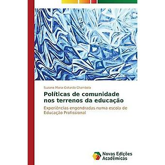 Polticas de comunidade nos terrenos da educao by Gotardo Chambela Suzana Maria