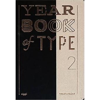 Yearbook of Type 2 by Slanted Publishers - Rudolf Barmettler - 978372