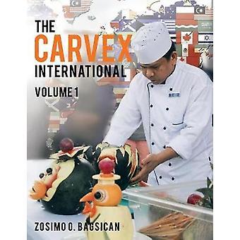 The Carvex International Volume 1 by BAGSICAN & ZOSIMO O.