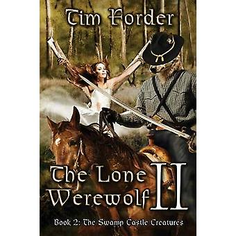 The Lone Werewolf II by Forder & Tim