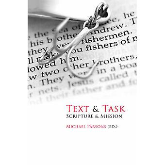Text and Task Scripture and Mission by Parsons & Michael
