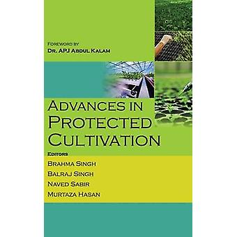 Advances in Protected Cultivation by Singh & Brahma