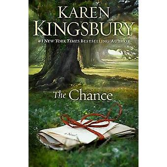 The Chance by Karen Kingsbury - 9781451672985 Book