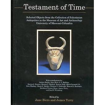 Testament Of Time - Selected Objects from the Collections of Palestini