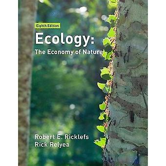 Ecology - The Economy of Nature by Robert E. Ricklefs - 9781319187729
