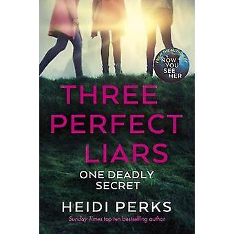 Three Perfect Liars by Heidi Perks - 9781529124231 Book