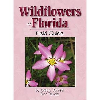 Wildflowers of Florida Field Guide by Jaret C. Daniels - 978159193252
