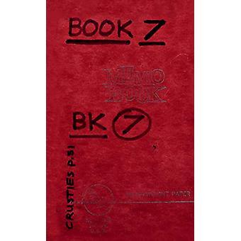 Lee Lozano - Private Book 7 by Lee Lozano - 9781949172119 Book