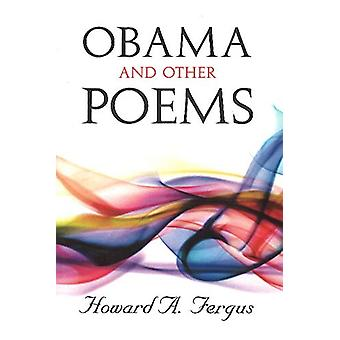 Obama and Other Poems by Howard A. Fergus - 9789769542167 Book