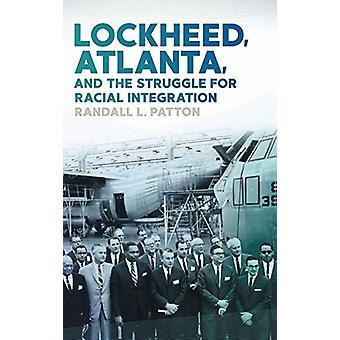 Lockheed - Atlanta - och kampen för rasintegration av Randa