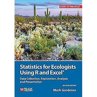 Statistics for Ecologists Using R and Excel - Data Collection - Explor