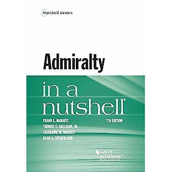 Admiralty in a Nutshell by Frank Maraist - 9781634603119 Book