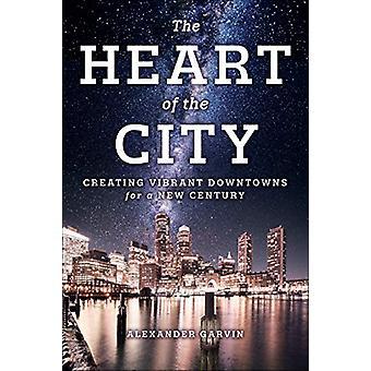 Il cuore della città - Creare centri vivaci per un nuovo secolo b