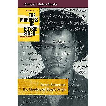 The Murders of Boysie Singh by Derek Bickerton - 9781845234492 Book