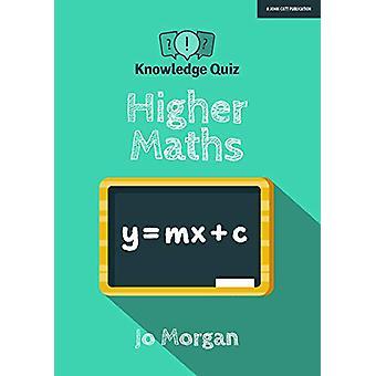 Knowledge Quiz - Higher Maths by Jo Morgan - 9781912906116 Book
