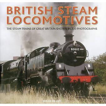 British Steam Locomotives - The Steam Trains of Great Britain Shown in