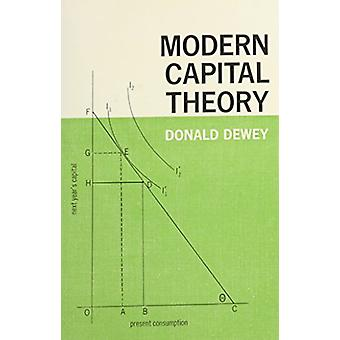 Modern Capital Theory by Donald Dewey - 9780231028318 Book