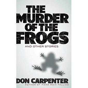 Murder of the Frogs and Other Stories