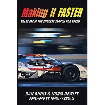 Making it FASTER - Tales from the Endless Search for Speed by Dan Bink