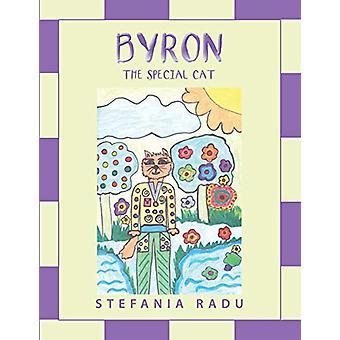 Byron the Special Cat by Stefania Radu - 9781543489828 Book