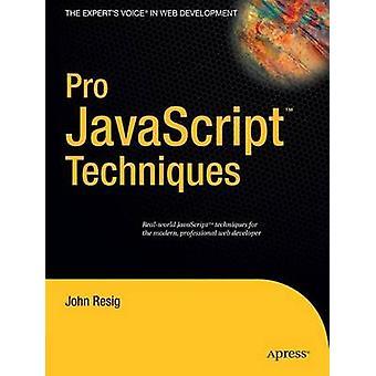 Pro Javascript Techniques-kehittäjä: John Resig - 9781590597279 Book