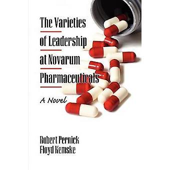 As Variedades de Liderança da Novarum Pharmaceuticals - Um Romance de Ro