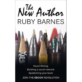 The New Author by Ruby Barnes - 9781908943071 Book