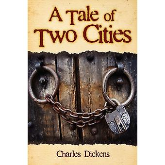 A Tale of Two Cities by Charles Dickens - 9781936041343 Book