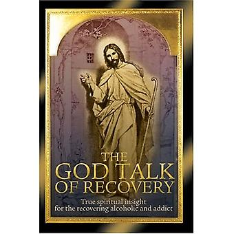 The God Talk of Recovery