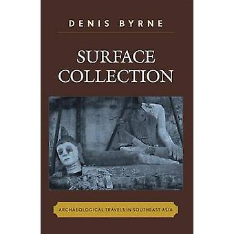 Surface Collection by Denis Byrne