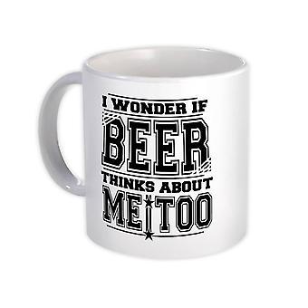 هدية القدح : أتساءل عما إذا كان يفكر البيرة عني شرب