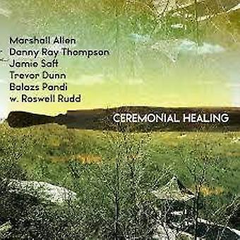 Marshall Allen, Danny Ray Thompson, Jamie Saft, Trevor Dunn, Balazs Pandi W. Roswell Rudd – Zeremonielle Heilung rot Vinyl