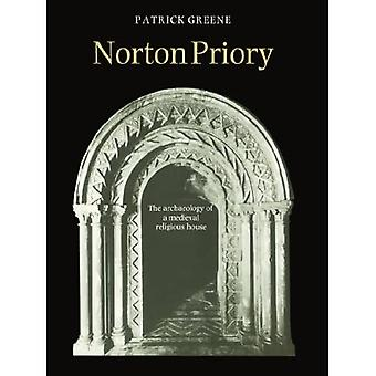 Norton Priory : The Archaeology of a Medieval Religious House
