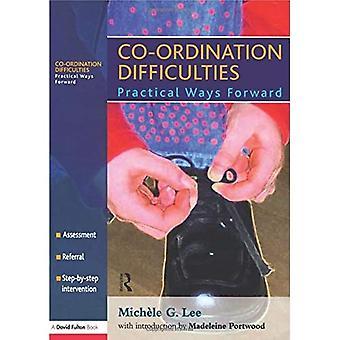 Samordningssvårigheter: Remiss, bedömning och behandling: Praktiska vägar framåt