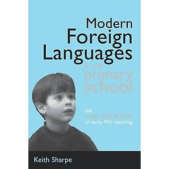Modern Foreign Languages in the Primary School