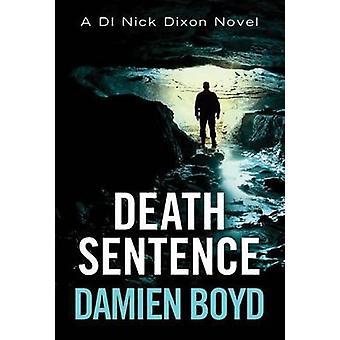 Death Sentence 6 DI Nick Dixon Crime