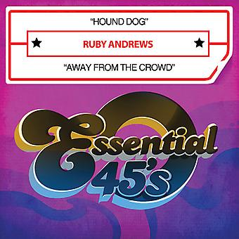 Ruby Andrews - Hound Dog / Away From the Crowd USA import