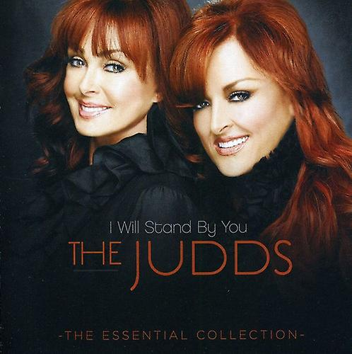 Judds - Essential Collection-I Will Stand by Y [CD] USA import