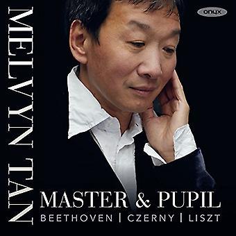 Master & Pupil / Melvyn Tan - Works by Beethoven Czerny & Liszt [CD] USA import