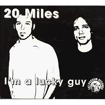 20 Miles - I'm a Lucky Guy [CD] USA import
