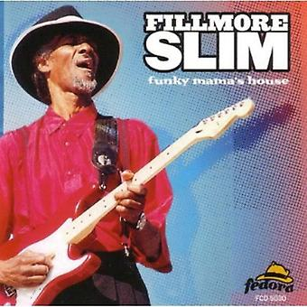 Filmore Slim - Funky Mama's House [CD] USA import