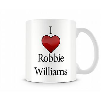I Love Robbie Williams Printed Mug