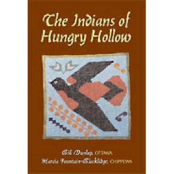 Indios de hambre hueco por Bill Dunlop - Marcia Fountain Blacklidge