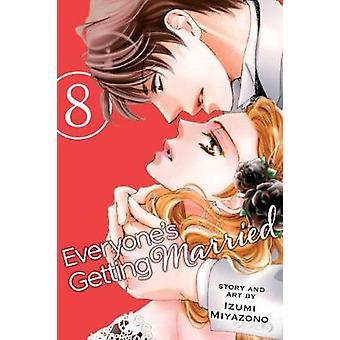 Alles at få gift - Vol. 8 af Izumi Miyazono - 9781974701063