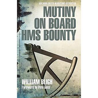 Mutinerie à bord du HMS Bounty par Bligh & William